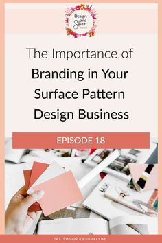 It's really important if you want to step up and stand out as a designer that you consider branding within your business. Branding includes the assets you use e.g. fonts, colours and logos etc. but it goes far beyond that. Branding also includes your unique voice and the way you show up in your business. In this podcast episode, we talk about the importance of branding within your design business and some tips for what you should and shouldn't do when it comes to branding. Design Tutorials, Craft Tutorials, Textile Design, Fabric Design, Kids Patterns, Floral Patterns, Importance Of Branding, Business Design, Business Branding