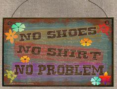 No Shoes No Shirt No Problem Tiki Bar SIGN by blackwatertradingco, $5.95