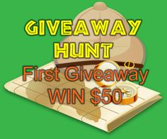 Giveaway Hunt's first giveaway. Win $50 | Giveaway Hunt - an international giveaway blog  ENDING SOON!