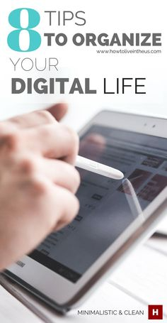 Do your devices sometimes become very messy and disorganized? Maybe too many apps, folders or unread emails. Here are 8 tips that will help your digital life get organized. www.howtoliveinth...