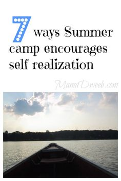 Seven ways Summer camp encourages self realization