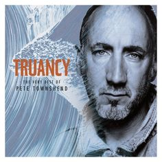 Truancy was remastered at Abbey Road Studios, features new liner notes, an introduction to the two new songs by Townshend and highlights from nine key Townshend… Abbey Road, Rock N Roll Music, Rock And Roll, Rock Hits, Pete Townshend, British Rock, News Track, Rock Legends, Music Photo