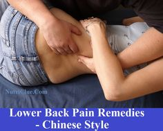 Chinese Style Lower Back Pain Remedies
