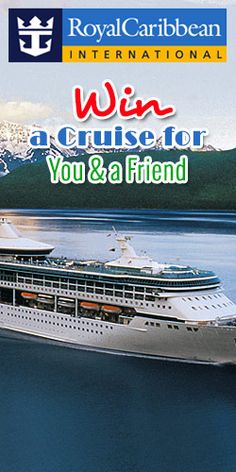 #Win a #Cruise for You and a #Friend