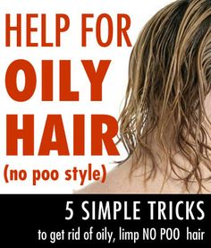 Finally, the No Poo tips I was looking for to help my oily, limp, hair (and I love the dry shampoo recipe). Brilliant!