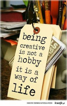 Being creative...  #craft #quote #word @Zelina Estrada Handmade