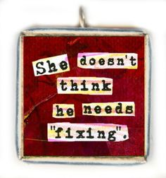 "Autism Support Saying. ""She Doesn't Think He Needs Fixing."" SOLDERED PENDANT Jewelry for Moms. LadyBird. Allison Strine."