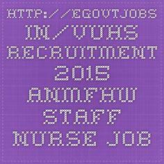 http://egovtjobs.in/vuhs-recruitment-2015-anmfhw-staff-nurse-jobs-uhsi-in/5992/