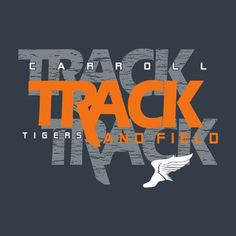 A track & field design for the Carroll Tigers. School Spirit Shirts, Track Meet, Cross Shirts, Corporate Style, Custom Screen Printing, All Team, Team Uniforms, Spirit Wear, Track And Field