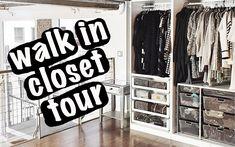 Loft Walk In Closet Tour | Organization + Storage Ideas