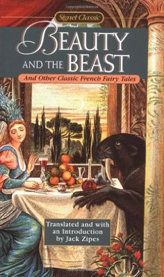 Signet Classic Beauty And The Beast And Other French Fairy Tales by Jack Zipes http://www.amazon.ca/dp/0451526481/ref=cm_sw_r_pi_dp_ZkKzvb04SZQF0