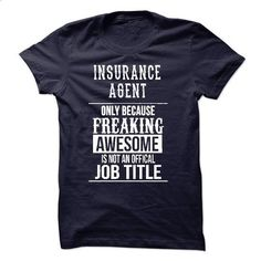 Insurance Agent T-Shirt - #cheap t shirts #t shirts for sale. ORDER HERE => https://www.sunfrog.com/No-Category/Insurance-Agent-T-Shirt.html?id=60505