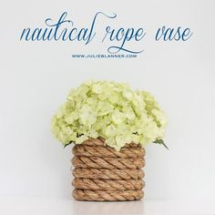 cover a vegetable or coffee can with rope to make a vase