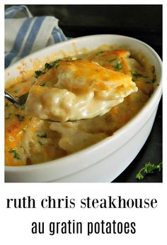 restaurant recipes Ruths Chris Potatoes au Gratin Copycat has got to be the creamiest, dreamiest, cheesiest potatoes ever - and theyre easy to make! They are truly just to die for! Potato Sides, Potato Side Dishes, Veggie Dishes, Food Dishes, Russet Potato Recipes, Veggie Food, Steak Side Dishes, Side Dish Recipes, Vegetable Recipes