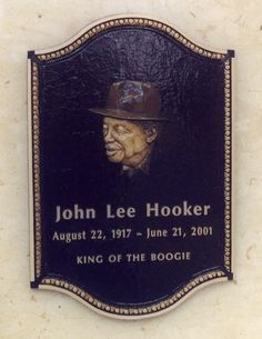 John Lee Hooker (1917 - 2001) (I was privileged to see John Lee in person several times when I lived in Ann Arbor. Amazing performer!)