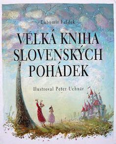 Dětská kniha: Velká kniha slovenských pohádek