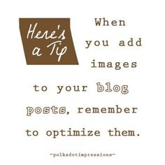 When you add images to your blog posts, remember to optimize them. Social Media Marketing, Polka Dots, Ads, Posts, Blog, Image, Messages, Blogging, Polka Dot