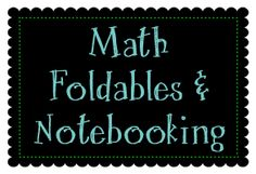 A board dedicated to math foldables and math notebooking.