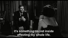 """It's something secret inside affecting my whole life"" -La Notte, 1961, Michaelangelo Antonioni"