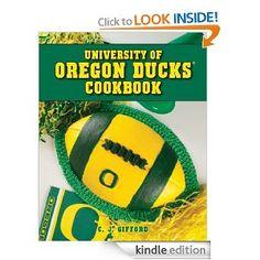'University of Oregon Ducks Cookbook' by C. Oregon Ducks Football, Ohio State Football, College Football, American Football, Duck Quotes, Duck Crafts, Duck Cake, Duck Wallpaper, Duck Logo