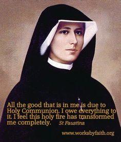 Faustina on the transforming power of Holy Communion. Divine Mercy Jesus, Divine Mercy Sunday, Catholic Quotes, Religious Quotes, Religious Pictures, Catholic Prayers, Catholic Saints, Roman Catholic, Sacramento