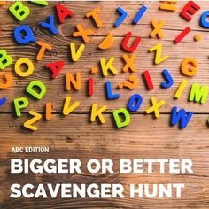 Bigger or Better ABC Scavenger Hunt                                                                                                                                                     More