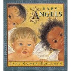 Baby Angels (Hardcover) http://www.amazon.com/dp/1564026663/?tag=jaspi0a-20 1564026663