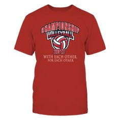 """Championship Volleyball  - With Each Other, For Each Other T-Shirt, """"With Each other, for each other"""" is the slogan for the University of Nebraska Husker volleyball team. Congratulations to the University of Nebraska Volleyball team in winning the 2017 NCAA Volleyball Championship. ORDER TODAY- while supplies last, limited time offer CLICK THE GREEN BUTTON for... ,  Available Products:          Gildan Unisex T-Shirt - $25.95 Gildan Long-Sleeve T-Shirt - $33.95 Gildan Unisex Pullover Hoodie…"""