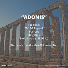 """ADONIS"" Benchmark WOD: For Time: 21-15-9 Reps of: Pull-UpRing Dips; Back Squats (135/95 lb); Start each round with a 600 meter Run."