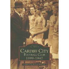 Cardiff City Football Club (Archive Photographs)