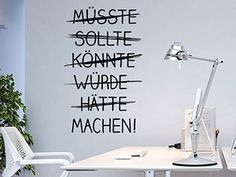 Office Workspace Wandtattoo Müsste Should Could … Enlarge product image Office Wall Decals, Office Walls, Workspace Inspiration, Room Inspiration, My New Room, My Room, Diy Tumblr, Tumblr Rooms, Co Working