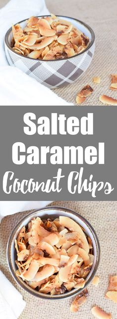 Salted Caramel Coconut Chips from Living Loving Paleo | paleo, gluten-free, grain-free and refined sugar-free | So easy to make with just a few simple ingredients, these coconut chips are so addicting!