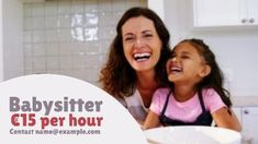 Babysitter per hour. A cute background of a woman and a child laughing. Contact Names, Cute Backgrounds, Babysitting, Laughing, Ads, Templates, Woman, Children, Young Children