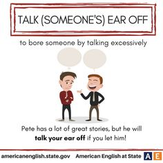Expression: Talk (someone's) ear off