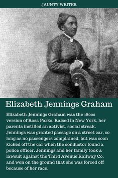 Elizabeth Jennings Graham Helped Desegregate New York City Streetcars 100 Years Before Rosa Parks Black History Facts, Us History, Women In History, Black History Month, American History, Elizabeth Jennings, Unusual Facts, Journal Writing Prompts, Rosa Parks