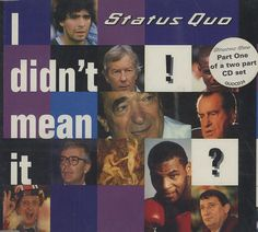 "Status Quo I Didn't Mean It CD single (CD5 / 5"") UK QUOC5ID32845"