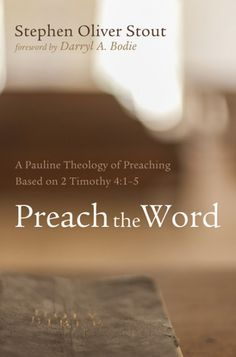 "Preach the Word (A Pauline Theology of Preaching Based on 2 Timothy 4:1-5; BY Stephen Oliver Stout; FOREWORD BY Darryl A. Bodie; Imprint: Resource Publications). At some time or another, every preacher has entered the pulpit wondering ""What shall I preach?"" This study finds the answer in the preaching charge of 2 Timothy 4:1-5 summarized in the command, ""Preach the Word!"" In this careful examination of the preaching ministry of Paul as recorded in his letters and sermons in the book of…"