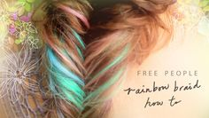 """How to do Amazing Rainbow Fishtail Braids by Free People. An awesome tutorial on rainbow fishtail braids from the FP Blog team! Watch how our team created the amazing rainbow fishtail braid seen in our September catalog! Song is """"woh woh yea yea"""" by the Dynamos."""