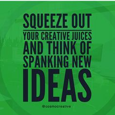 It's about time to think of a new creative idea