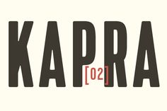 """Kapra by Blazej Ostoja Lniski  Today's font of choice, Kapra, was created by designer Blazej Ostoja Lniski. """"To design Kapra, I was inspired by a You And Me Monthly published by National Magazines Publisher RSW 'Prasa' that appeared from May 1960 till December 1973 in Poland."""""""