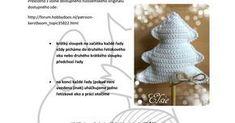 Háčkovaný stromeček - návod.pdf Crochet Decoration, Decorative Bells, Free Pattern, Crochet Hats, Advent, Decorations, Knitting Hats, Dekoration, Sewing Patterns Free