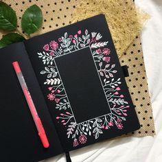 How To: Floral Frame Illustration (Bonus - FREE Practice Printable!) – Archer and Olive Art Journal Pages, Art Journal Prompts, Doodle Art Journals, Art Journal Techniques, Bullet Journal Ideas Pages, Bullet Journal Inspiration, Photo Journal, Black Paper Drawing, Doodle Art Drawing