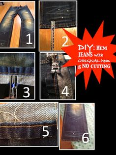 DIY Hemming Jeans...How to hem jeans with original hem without cutting (and without paying a tailor)  Yay! I did it!!! Pretty straight forward. Would have gone soooo much faster if I had access to a sewing machine. :/