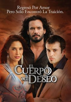 El Cuerpo del Deseo, the only reason I watched this series was because Mario Cimarro was in it. The other actors weren't worth a flip!!!!  Mario carried the whole show!!!!