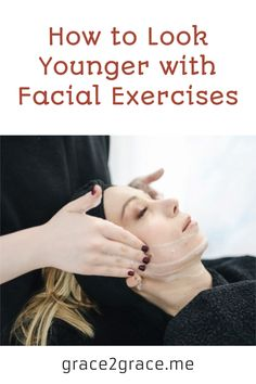 How to Look Younger with Facial Exercises Muscles In Your Body, Facial Muscles, Look Older, Look Younger, Drooping Eyelids, Facial Exercises, Improve Circulation, Anti Aging Facial, Jawline