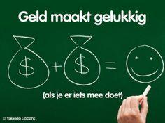Geld maakt gelukkig - Yolanda Lippens
