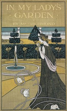 Book cover of Mrs Richmond's 'In My Lady's Garden' (1908).  Royal Horticultural Society/Lindley Library.  via Artfinder.com