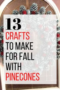 Check out these easy and cheap ideas to decorate your front door and home for Fall. Using pinecones you can make wreaths, ornaments and even fall decor for your outdoor. #hometalk Diy Arts And Crafts, Fall Crafts, Holiday Crafts, Crafts To Make, Diy Crafts, Pine Cone Crafts, Acorn Crafts, Flower Decorations, Church Decorations