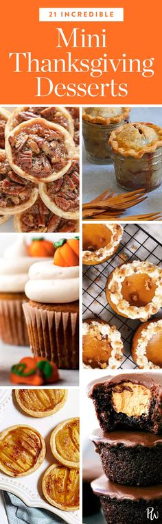 21 Mini Thanksgiving Desserts That Are (Almost) Too Cute to Eat via @PureWow via @PureWow