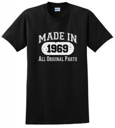 90f070f2 Made in 1969 All Original 45th Birthday Distressed T-Shirt Funny 60th  Birthday Quotes,